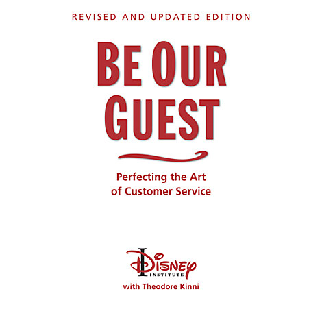 Be Our Guest Book - Perfecting the Art of Customer Service ...