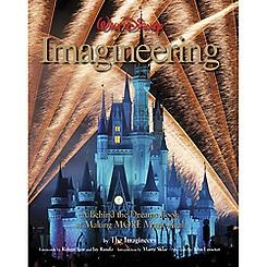 Disney Imagineering A Behind the Dreams Look at Making More Magic Real Book