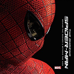 The Amazing Spider-Man: Behind the Scenes and Beyond the Web Book
