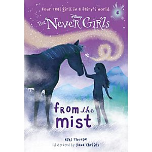 The Never Girls Book - ''From the Mist''