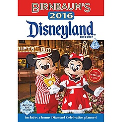 Disneyland Resort Official 2016 Birnbaum's Guidebook